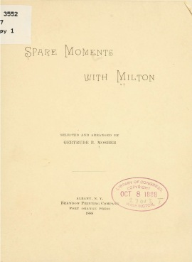 """Spare Moments with Milton"", Selected and Arranged by Gertrude B. Mosher"