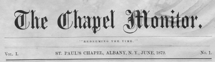 "Masthead of ""The Chapel Monitor"""